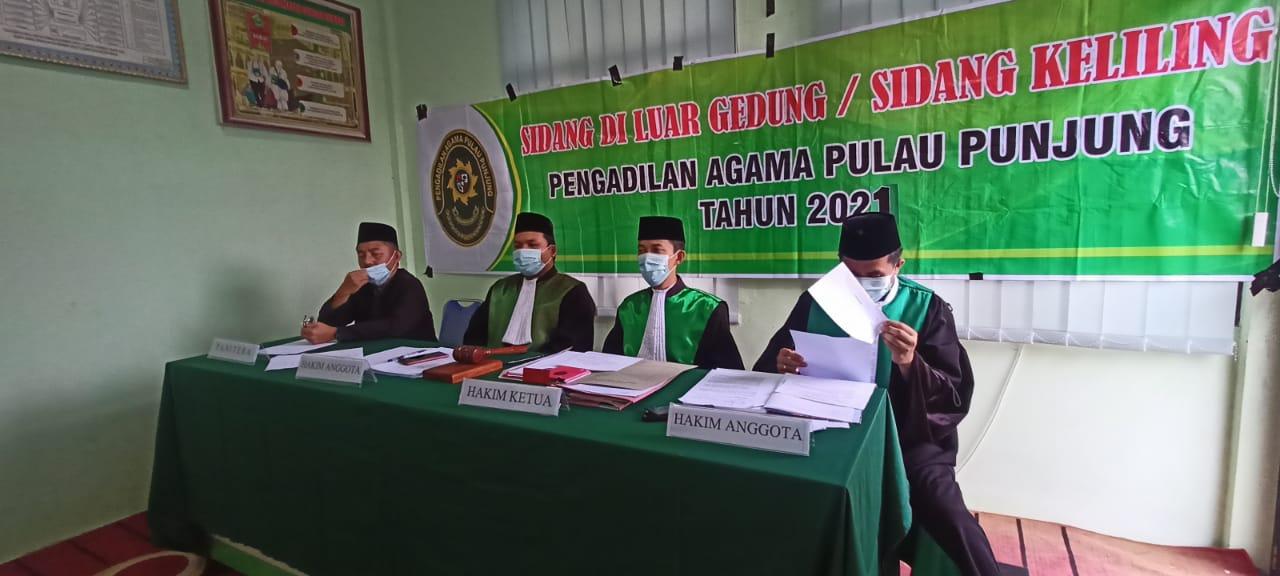 Pelaksanaan Sidang Keliling Perdana Pengadilan Agama Pulau PunjungTahun 2021